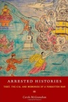 Carole McGranahan Arrested Histories